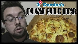 Domino's Italiano Garlic Bread Review
