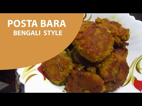 "Posta Boda Recipe ""Bengali Style"""