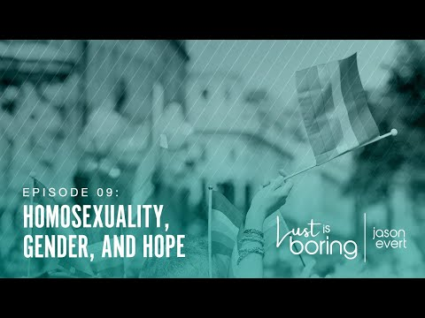 Homosexuality, Gender, and Hope
