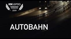 Trailer AUTOBAHN Dokumentarfilm (Deutsch)