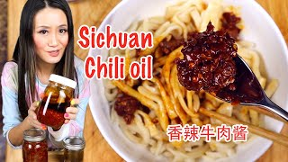 How to make authentic Sichuan Chili oil and Mala Beef sauce( 3 recipes 香辣牛肉酱)