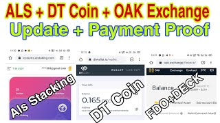 ALS Stacking + DT Coin + Oak Exchnge Update + Payment Proof