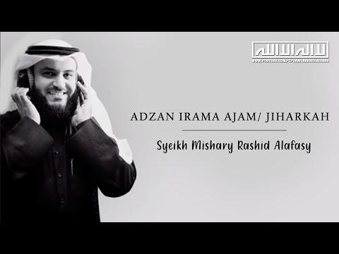 ADZAN Irama JIHARKAH Merdu !! | Syeikh Mishary Rashid Alafasy