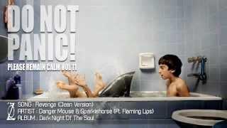 Revenge (feat Flaming Lips) - Danger Mouse & Sparklehorse