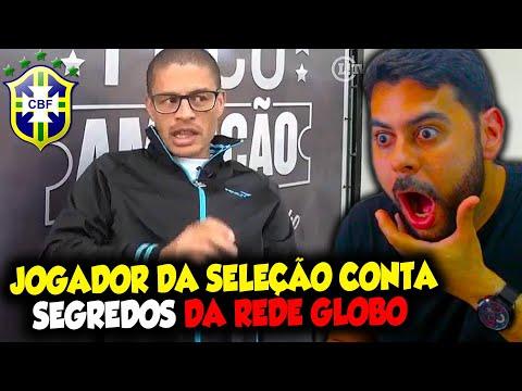 Jogador da SELEÇÃO BRASILEIRA CONTA SEGREDO DA REDE GLOBO