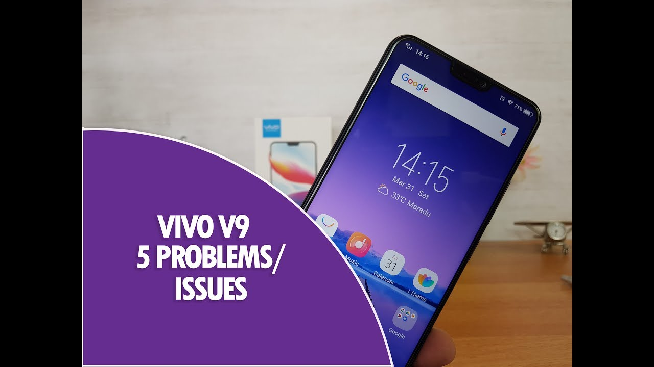 Vivo V9 Problems/Issues- 5 Things We did not Like