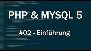 PHP & MySQL 5 Tutorial #02 - Grundlagen [Deutsch|HD]