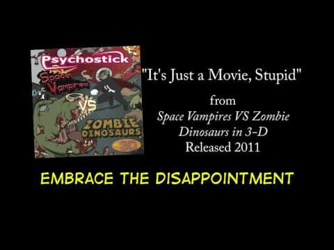 It's Just a Movie, Stupid + LYRICS [Official] by PSYCHOSTICK
