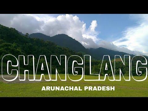 Changlang ,Arunachal Pradesh