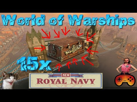 15x Royal Navy Container Opening in World of Warships  Gameplay  GermanDeutsch