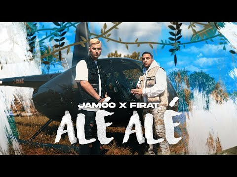JAMOO x FIRAT - ALÉ ALÉ (prod. by IsyBeatz & C55)