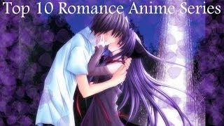 Top 10 Romance Anime Series