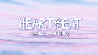 Marcus & Martinus – Heartbeat (Lyrics)
