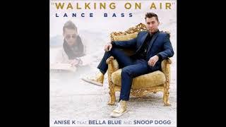 Скачать Lance Bass Snoop Dogg Anise K Bella Blue Walking On Air