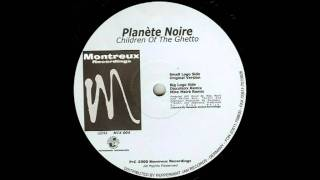Planete Noire - Children of the ghetto