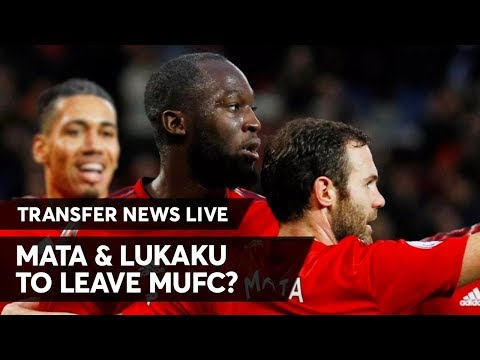 Lukaku & Mata To Leave United? | Manchester United Transfer Daily