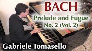 BACH Prelude and Fugue No  2 in c minor, BWV 871 from WTC II Gabriele Tomasello
