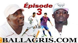 Balla Gaye 2 / Gris Bordeaux - Épisode 3 - Messi et Christiano mort de rire...