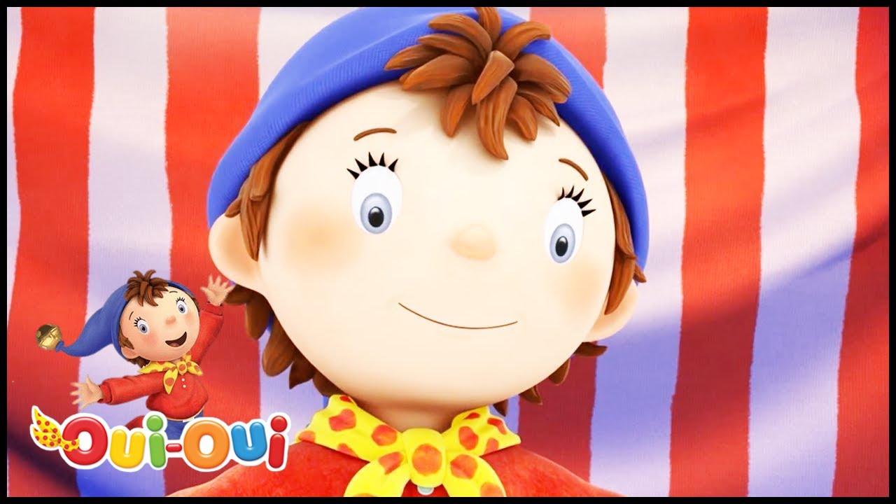 Oui oui officiel le cirque de oui oui dessin anim complet en francais youtube - Le dessin anime oui oui ...