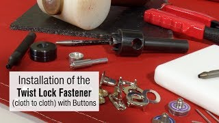 Installing Twist Lock Fastener with Buttons - Using Sailrite's Most Popular Tools