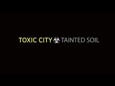 Facebook Live Replay: Discussing the Toxic City: Tainted Soil Investigation