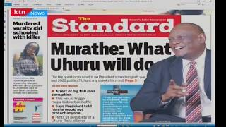 Murathe hints at arrests, cabinet reshuffle | News Review