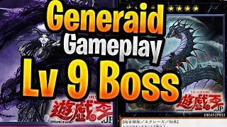 Generaid Boss Deck Gameplay LV 9 And Showcasw With Deck Profile Generaid 2019 New Archetype
