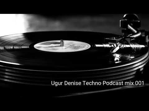 Ugur Denise @ Techno Live set @ Podcast mix 001 [ Frankfurt ]