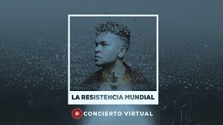 La Resistencia Mundial (Concierto Virtual) - Redimi2