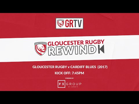 Gloucester Rugby V Cardiff Blues | European Challenge Cup Quarter-Final 2017