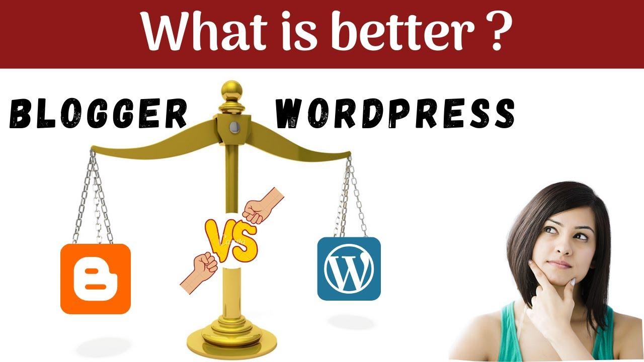 Blogger vs WordPress   Blogging Platform   Quick Tutorial ...