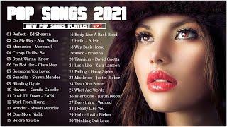 Ed Sheeran, Maroon 5, Rihanna, Dua Lipa, Bruno mars, SIA, Ariana Grande, Ava Max - Pop Hits 2021
