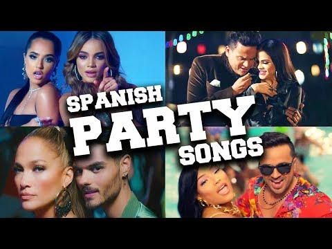 Best Spanish Party Songs To Dance To!