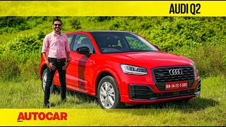 Audi Q2 India review - Audi's fun, fast and funky compact crossover | First Drive | Autocar India