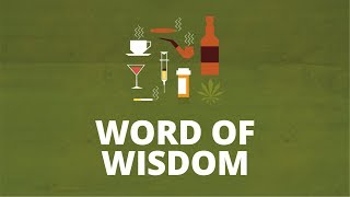 The Word of Wisdom: A Health Code | Now You Know