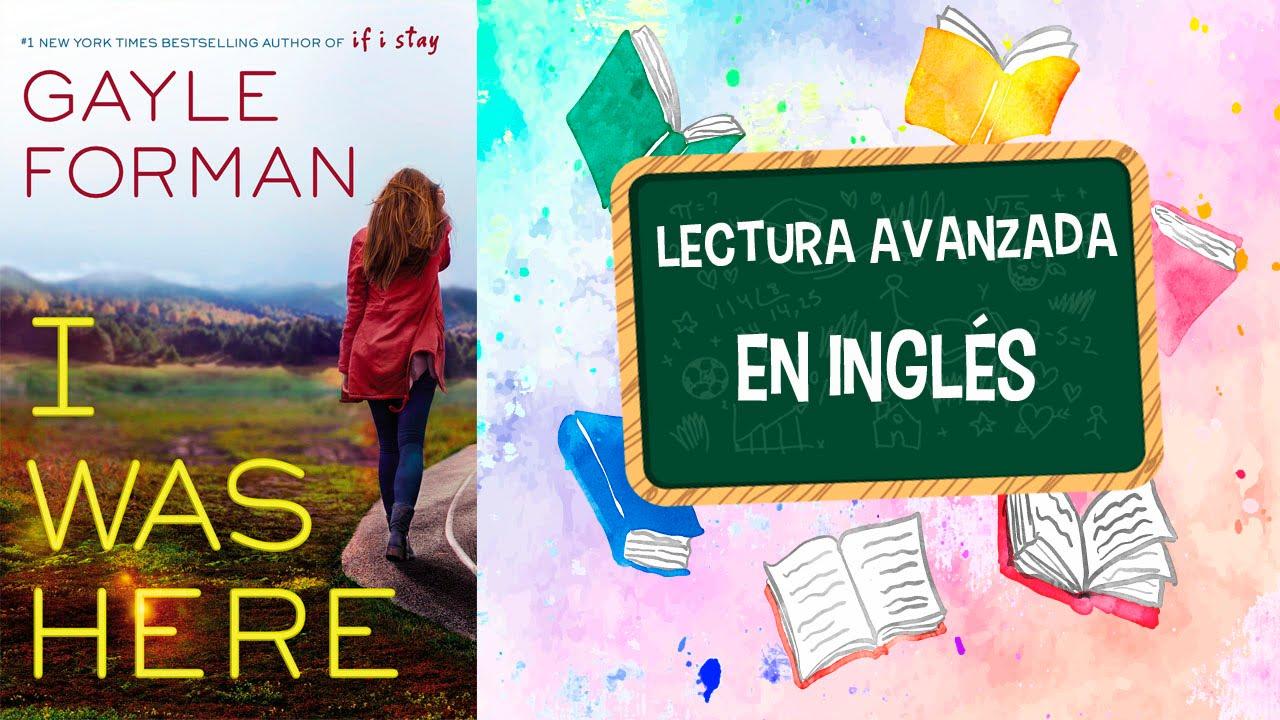 Lectura De Inglés Avanzado Libro I Was Here 3 Capitulos Youtube