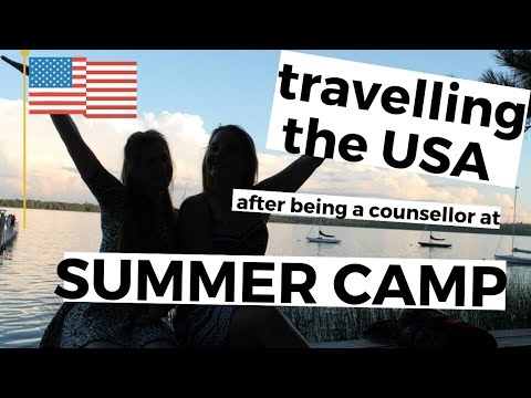 Working at an American Summer Camp | TRAVEL!