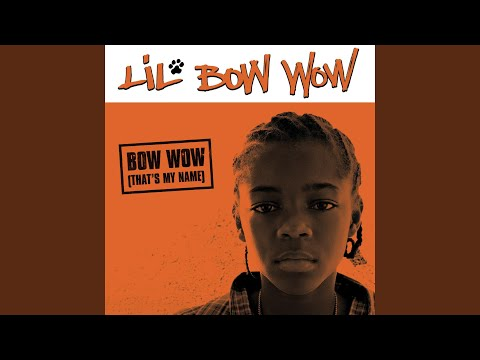 Bow Wow (That's My Name) (LP Instrumental)