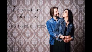 Für immer ab jetzt (Johannes Oerding) - LP Music | Hochzeitssong