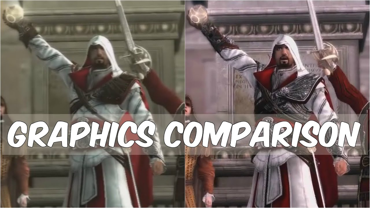 Assassin S Creed The Ezio Collection Remastered Vs Old Games Graphics Comparison Youtube