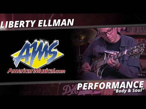 "D'Angelico Liberty Ellman, ""Body and Soul"" - AMS Exclusive Performance"