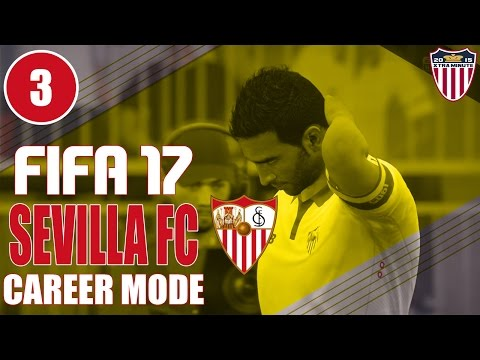 FIFA 17 | Sevilla FC Career Mode S1 Ep 3 - BUSY DAY AT THE O