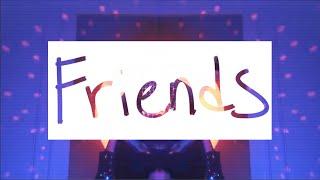 FRIENDS Lyric Video
