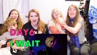DAY6 I Wait (아 왜) MV Reaction [OMG YoungK!!!!]