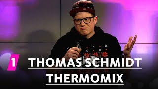 Thomas Schmidt: Thermomix