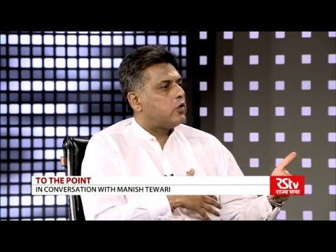 To The Point with Manish Tewari