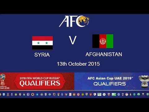 FULL MATCH - Syria v Afghanisatan: 2018 FIFA WC Russia & AFC Asian Cup UAE 2019 (Qly RD 2)