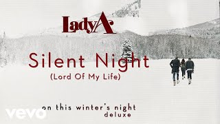 Lady A - Silent Night (Lord Of My Life) (Audio) YouTube Videos