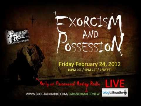 Paranormal Review Radio - Exorcisms & Possessions/The Day Satan Called by Bill Scott