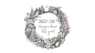 Diggy Dex  - Morgen Komt Het Goed